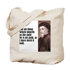 "Chaucer ""As Gold"" Tote Bag"