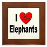 I Love Elephants Framed Tile