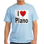 I Love Plano Texas Light T-Shirt