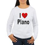 I Love Plano Texas Women's Long Sleeve T-Shirt