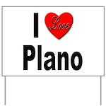 I Love Plano Texas Yard Sign
