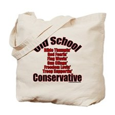 Old School Conservative Tote Bag