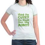 Think I'm Cute? Aunt Green Jr. Ringer T-Shirt