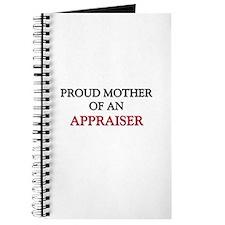 Proud Mother Of An APPRAISER Journal