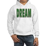 Dream Hooded Sweatshirt