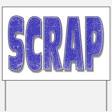 Scrap Yard Sign