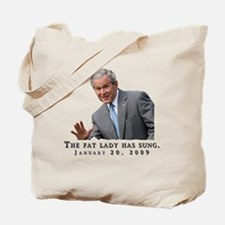 The Fat Lady Has Sung Tote Bag