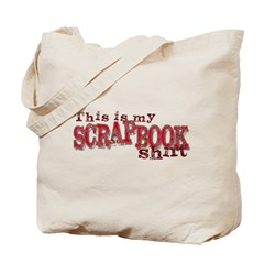 This is my scrapbook shirt Tote Bag