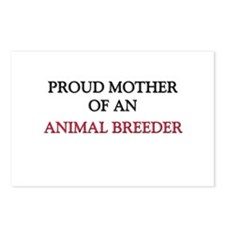 Proud Mother Of An ANIMAL BREEDER Postcards (Packa