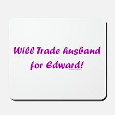 Husband for Edward Mousepad