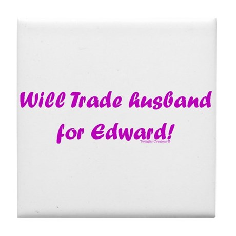 Husband for Edward Tile Coaster