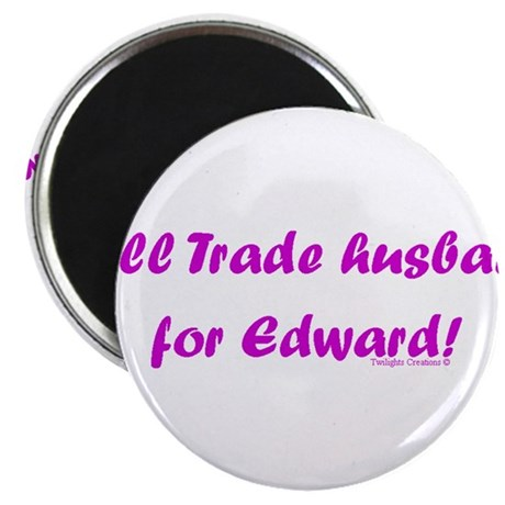 Husband for Edward Magnet