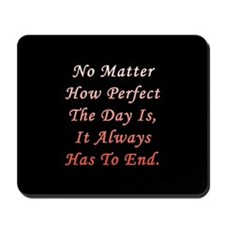 Perfect Day Twilight Mousepad