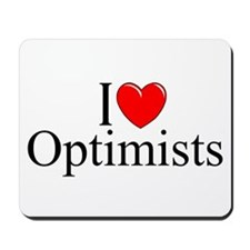 """I Love (Heart) Optimists"" Mousepad"