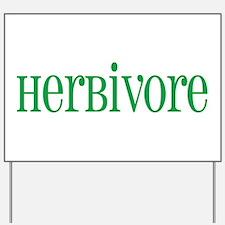 Herbivore Yard Sign
