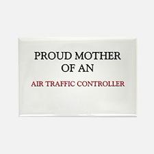 Proud Mother Of An AIR TRAFFIC CONTROLLER Rectangl