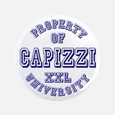 "Property of Capizzi University 3.5"" Button"