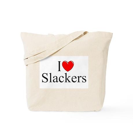 """I Love (Heart) Slackers"" Tote Bag"