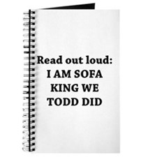 I Am Sofa King Re Todd Did Journal