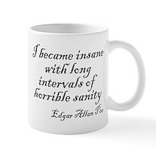 I became insane Mug