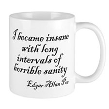 I became insane Small Mug