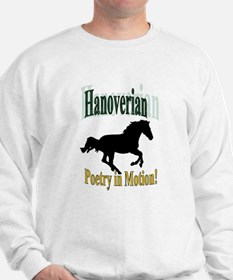 Hanoverian Poetry in Motion Sweatshirt