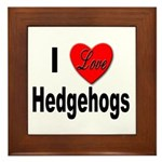 I Love Hedgehogs Framed Tile