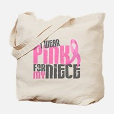 I Wear Pink For My Niece 6.2 Tote Bag
