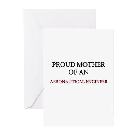 Proud Mother Of An AERONAUTICAL ENGINEER Greeting