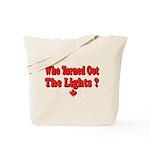 Afraid of the Dark? Tote Bag