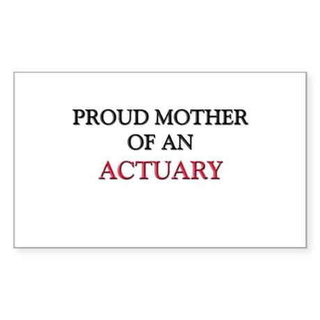 Proud Mother Of An ACUPUNCTURIST Sticker (Rectangl