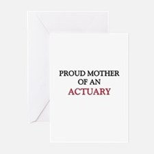 Proud Mother Of An ACTUARY Greeting Cards (Pk of 1