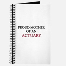 Proud Mother Of An ACTUARY Journal