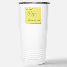 Note to self... Thermos Mug
