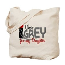I Wear Grey For My Daughter 32 Tote Bag