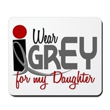 I Wear Grey For My Daughter 32 Mousepad