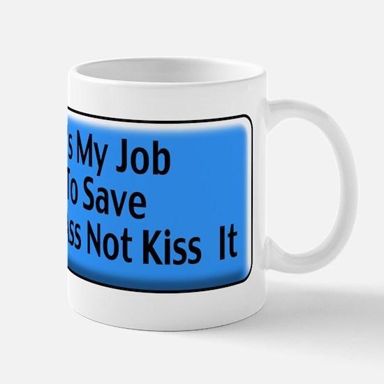 Save Your Ass Mug
