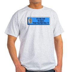 Save Your Ass T-Shirt