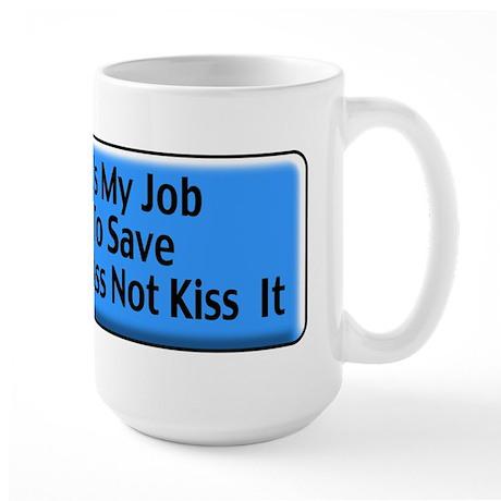 Save Your Ass Large Mug