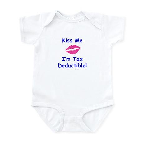 Kiss Me - I'm Tax Deductible! Infant Bodysuit