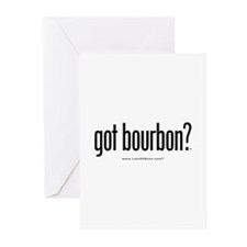 got bourbon? Greeting Cards (Pk of 10)