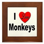 I Love Monkeys Framed Tile