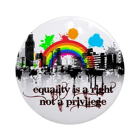 Equality is a right! Ornament (Round)
