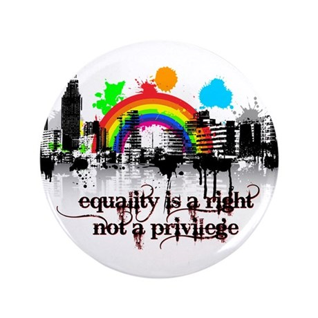 "Equality is a right! 3.5"" Button"