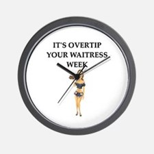 waitress humor Wall Clock