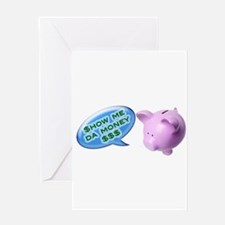 Mr piggy says... Greeting Card