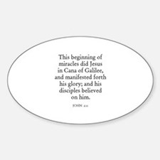 JOHN 2:11 Oval Decal