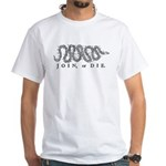 Join or Die 2009 White T-Shirt
