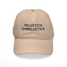 Shmelvetica Baseball Cap