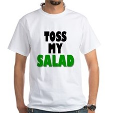 Toss My Salad Shirt